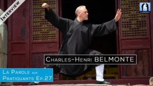 Interview de Charles-Henri Belmonte - expert Taichi Wudang