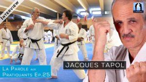 Interview Jacques Tapol Karaté