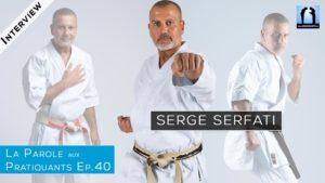Serge Serfati : interview Karate